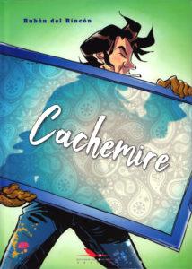 Cachemire (Rubén del Rincón) – Editions du Long Bec – 19€