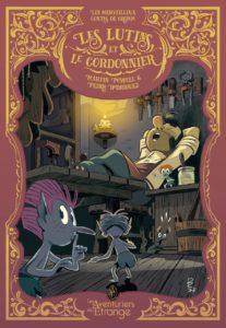Les lutins et le cordonnier (Powell, Rodriguez) – Les Aventuriers de l'Etrange – 12,90€