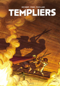 Templiers, l'intégrale (Mechner, Pham, Pullivand) – Akileos – 39€