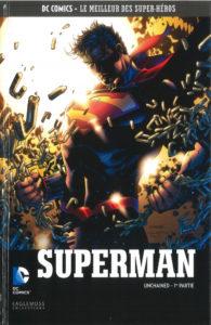 DC Comics – Le meilleur des Super-héros T93 – Superman – Unchained 1ère partie (Snyder, Lee) – Eaglemoss – 13,99€