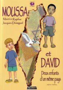 Moussa et David, deux enfants d'un même pays (Rajsfus, Demiguel, Chakour) – Tartamudo – 10,20€