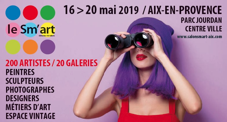 Sm'art 2019, 14ème édition du salon d'Art Contemporain, Parc Jourdan, Aix-en-Provence du 16 au 20 mai 2019