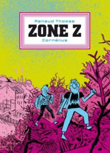 Zone Z (Thomas) – Cornélius – 21,50€