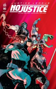 Justice League – No Justice (Snyder, Tynion IV, Williamson, Manapul) – Urban Comics – 15,50€