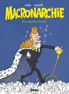 Macronarchie T1 (Dély, Soulcié) – Glénat – 11,50€