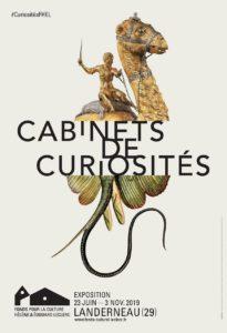 «Cabinets de Curiosités» – FHEL de Landerneau – Du 23 Juin au 3 novembre 2019