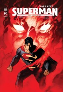 Clark Kent : Superman T2 (Bendis, Gleason, Paquette, Sook) – Urban Comics – 15,50€