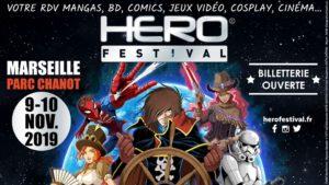 Hero Festival Saison 6 – Les 9 & 10 novembre 2019 au Parc Chanot de Marseille