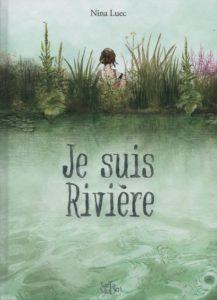 Je suis rivière (Luec) – Tartamudo – 19 €