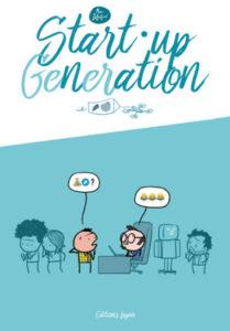 Start-Up Génération (Dubuisson) – Editions Lapin – 12€