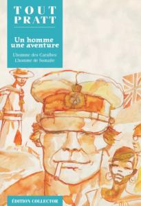 Un homme, une aventure : L'homme des Caraïbes &  L'homme de Somalie (Hugo Pratt) – Editions Altaya – 12,99€