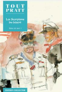 Les Scorpions du Désert : la brise de mer, 2 Albums (Hugo Pratt) – Editions Altaya – 12,99€