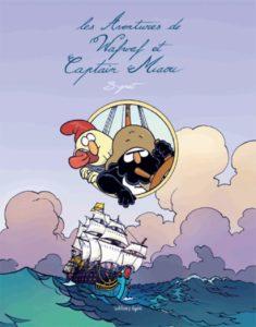 Les Aventures de Wafwaf et Captain Miaou (B-Gnet) – Editions Lapin – 16€