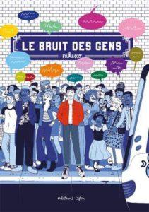 Le bruit des gens (Nikesco) – Editions Lapin – 18€
