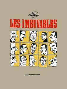 Les Imbuvables (Willem) – Les Requins Marteaux – 17,00 €