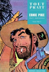 Ernie Pike 5 (Pratt-Oesterheld) – Editions Altaya – 12,99€
