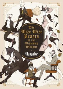 The Wize Wize Beasts Of The Wizarding Wizdoms (Nagabe) – Komikku Éditions – 12,99€
