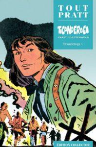 Ticonderoga 1 (Oesterheld, Pratt) – Editions Altaya – 12,99€