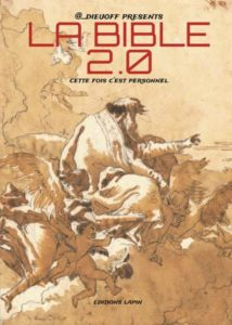 La Bible 2.0 (D.ieu Officiel) – Editions Lapin – 13€