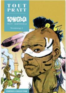 Ticonderoga 2 (Oesterheld, Pratt) – Editions Altaya – 12,99€