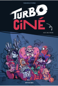 Turbo Ciné (PoPoésie, Turbogros) – Editions Lapin – 13€