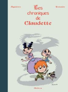 Les chroniques de Claudette (Aguirre, Rosado) – Akiléos – 32€