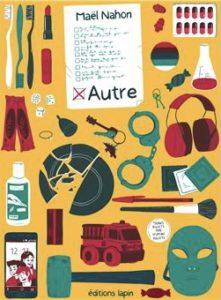 Autre (Nahon) – Editions Lapin – 16€