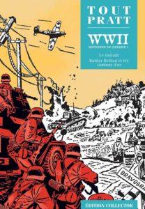 WW2, Histoires de Guerre 1(Pratt) – Editions Altaya – 12,99€