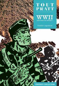 WW2, Histoires de Guerre 3 (Pratt) – Editions Altaya – 12,99€