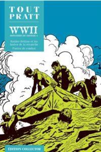 WW2, Histoires de Guerre 4 (Pratt) – Editions Altaya – 12,99€