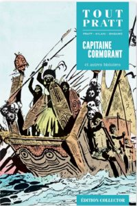 Capitaine Cormorant et autres histoires (Pratt, Milani, Ungaro) – Editions Altaya – 12,99€