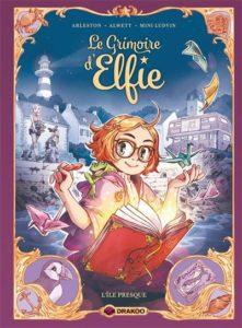 Le Grimoire d'Elfie T1 (Arleston, Alwett, Mini Ludvin, Lenoble) – Drakoo – 15,90€