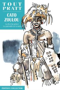 Cato Zoulou (Milani, Pratt) – Editions Altaya – 12,99€