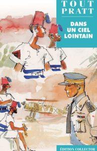 Dans Un Ciel Lointain (Pratt) – Editions Altaya – 12,99€