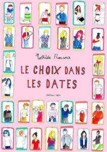 Le Choix Dans les Dates (Florance) – Editions Lapin – 18€