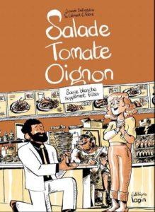 Salade Tomate Oignon (Safieddine, C.Fabre) – Editions Lapin – 15€