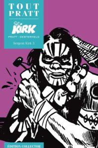 Sergent KIRK 3 (Oesterheld, Pratt) – Editions Altaya – 12,99€
