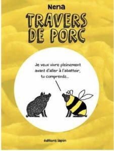 Travers de porc (Nena) – Éditions Lapin – 12€