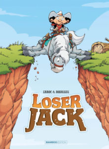 Loser Jack T1 (Erroc, Rodrigue, Olivier) – Bamboo – 10,95€