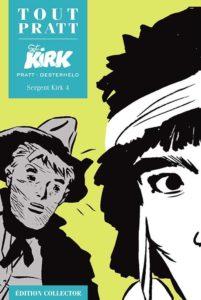 Sergent KIRK 4 (Oesterheld, Pratt) – Editions Altaya – 12,99€