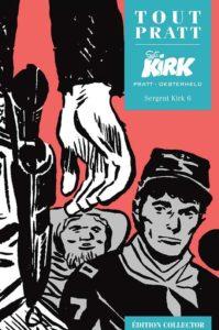 Sergent KIRK 6 (Oesterheld, Pratt) – Editions Altaya – 12,99€