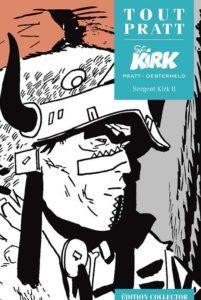 Sergent KIRK 8 (Oesterheld, Pratt) – Editions Altaya – 12,99€
