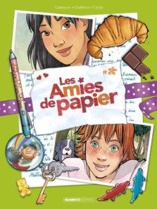 Les Amies de papier T5 (Cazenove, Chabbert, Cécile, Cordurié) – Bamboo – 14,90€