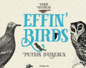 Effin' Birds (Reynolds) – Editions Lapin – 16€