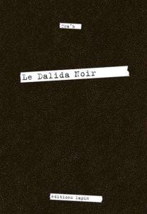Le Dalida Noir – (Tra'b) – Editions Lapin – 12€