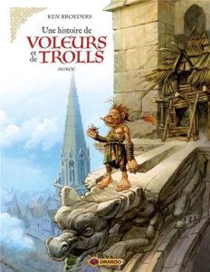 Une histoire de voleurs et de trolls T2 (Broeders) – Drakoo – 14,90€