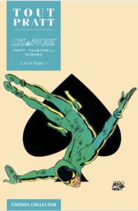 L'As de pique (Faustinelli, Ongaro,Pratt) – Editions Altaya – 12,99€