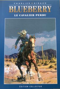 Blueberry, Le cavalier perdu (Charlier, Giraud) – Editions Altaya – 12,99€