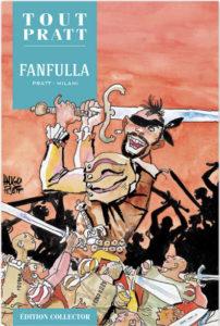 Fanfulla (Milani, Pratt) – Editions Altaya – 12,99€
