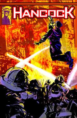 Hancock : super-héros inconnu des lecteurs de comics, et pour cause…